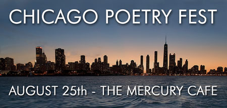 The Chicago Poetry Fest - Click Here for More Info!