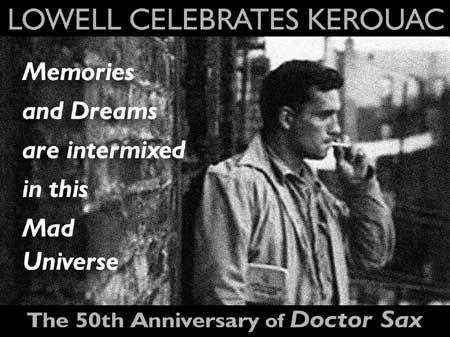 Lowell Celebrates Kerouac! Festival starts October 1st and runs till the 4th. Click Here for More Info on Lowell Celebrates Kerouac Festival!
