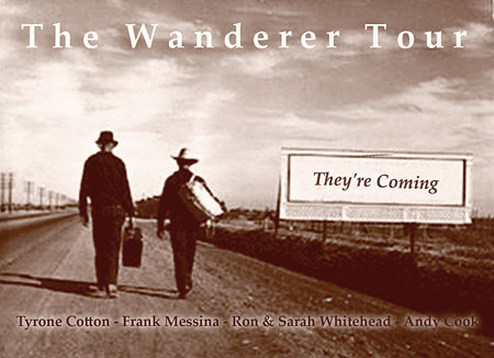 Click Here to view all the dates as The Wanderer Tour makes the way West.